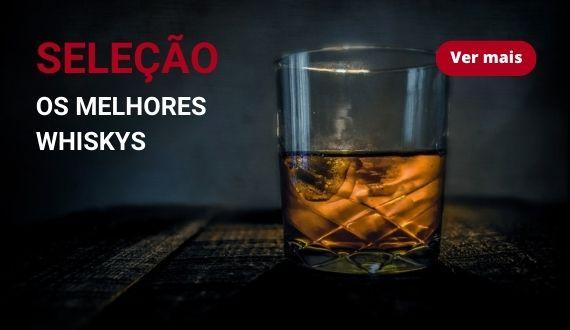 Os melhores Whiskys